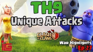 TH9 Unique Attacks - Clash of Clans- War Highlights - Ep 27