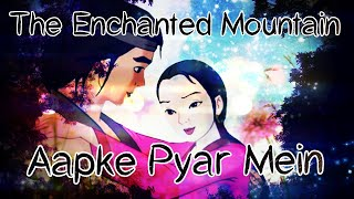 """""""The Enchanted Mountain"""" {Requested} 【AMV】on """"Aapke Pyar mein"""""""