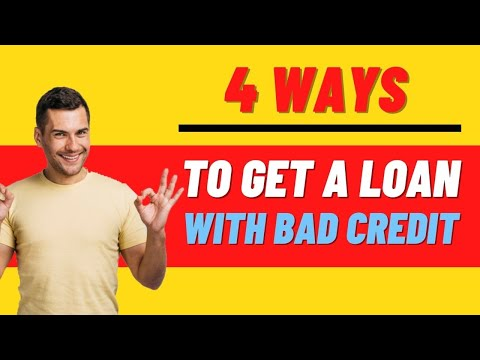 4 Ways to Get a Personal Loan With Bad Credit - 2019