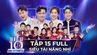Siêu Tài Năng Nhí Tập 15 Full HD - Chung Kết