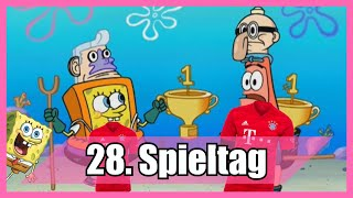 Bundesliga 28. Spieltag portrayed by Spongebob [Deutsch/German]
