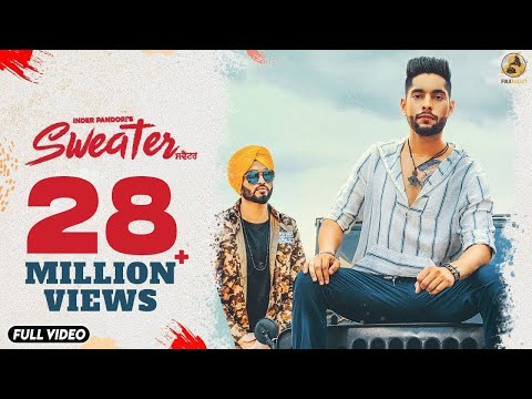 Mix - Sweater : Inder Pandori (Official Video) Preet Hundal | Latest Punjabi Songs 2018 | Folk Rakaat