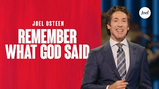 Remember What God Said | Joel Osteen