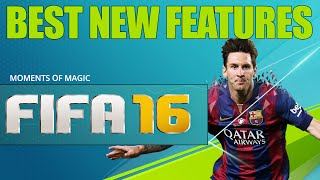 FIFA 16 GAMEPLAY NEW FEATURES ANALYSIS / MOMENTS OF MAGIC / FIFA TRAINER & MORE