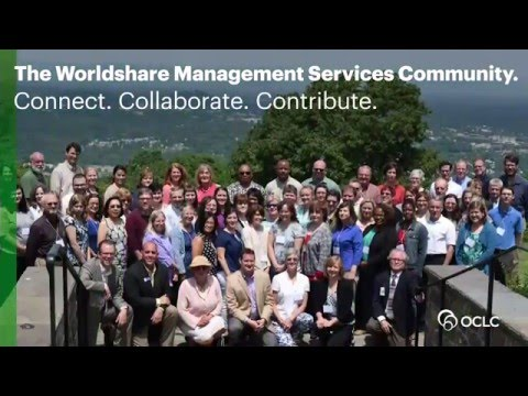Worldshare Management Services Community: Connect, Collaborate, Contribute.