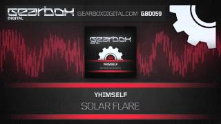 Yhimself - Solar Flare [GBD059]