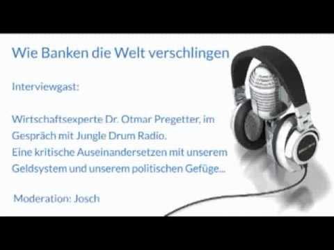 Dr. Otmar Pregetter: Wie Banken die Welt verschlingen