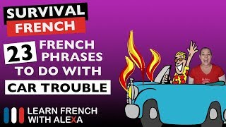 23 French phrases to do with CAR TROUBLE