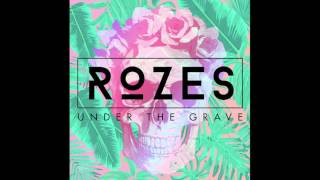 Baixar ROZES- Under The Grave (Official Audio)