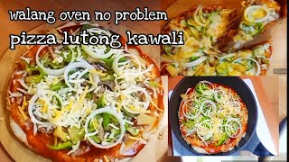 LutongPinoy, Homemade pizza cooked in kawali/how to cook pizza in kawali