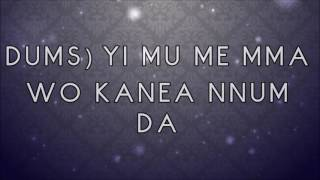 Bisa Kdei x Obrafour - Samina (Lyrics)