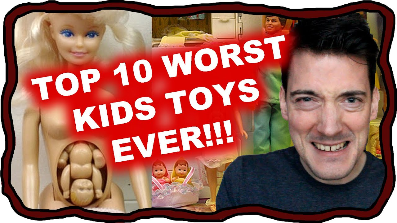 Best Toy Ever : Top worst toys ever made youtube