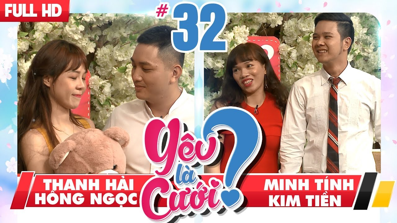 YÊU LÀ CƯỚI? | YLC #32 UNCUT | Thanh Hải - Hồng Ngọc | Minh Tính - Kim Tiền | 260518