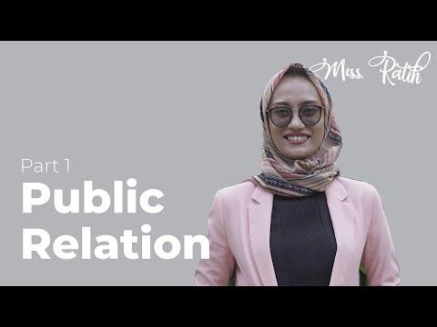 Mengenal Apa Itu Public Relation - (Dr. Nur Ratih Affandi, S.S., M.Si.)