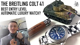 The Best Entry Level Automatic Luxury Watch? - The Breitling Colt 41 Review  (Ref. A1738811)
