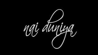 NAI DUNIYA - COME ( NE OLURSAN OL GEL...)