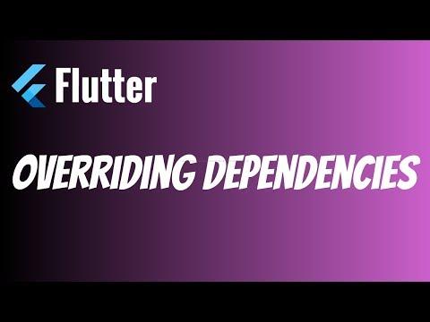Flutter: Overriding Dependencies   Solving Version Conflicts