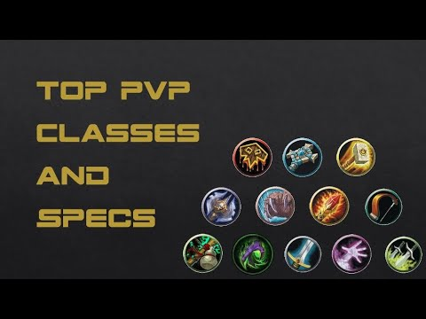 Best PvP Classes and Specs in WoW BfA 8.2.5