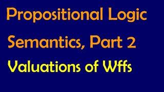 Propositional Logic: Semantics, Part 2