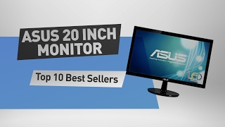Asus 20 Inch Monitor Top 10 Best Sellers