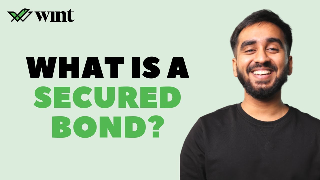 Download What is a secured bond?   Wint Wealth