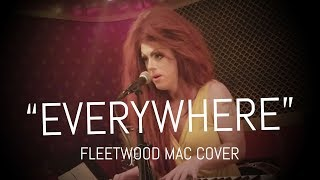 EVERYWHERE — Fleetwood Mac Cover by Kimberly Clark