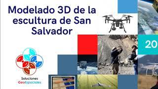 Modelado 3D de la Escultura de San Salvador