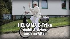 HELKAMA E-Trike: Auch im Alter mobil und sicher unterwegs