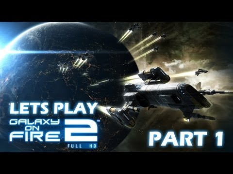 Let's Play Galaxy On Fire 2 HD - Part 1 (PC Mac IPhone IPad Gameplay)