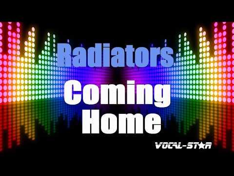 Radiators - Coming Home (Karaoke Version) With Lyrics HD Vocal-Star Karaoke
