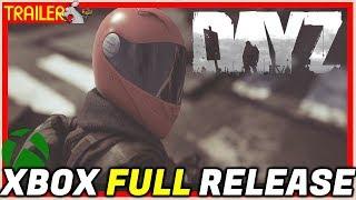 DAYZ XBOX ONE FULL RELEASE CINEMATIC TRAILER