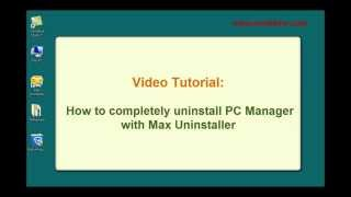 How to fully uninstall PC Manager with Max Uninstaller