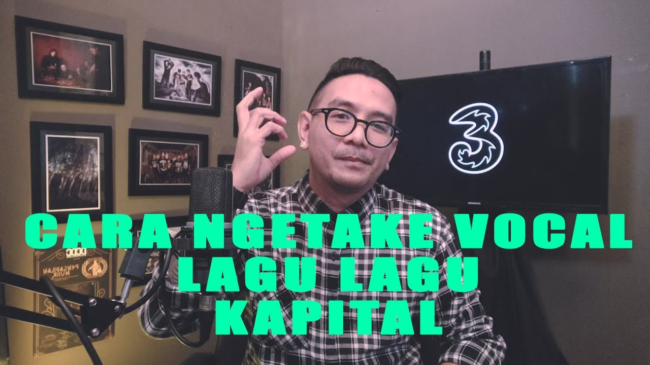 CARA REKAMAN VOCAL DI LAGU LAGU KAPITAL ( Narasi Akbar Haka ) EPS#14