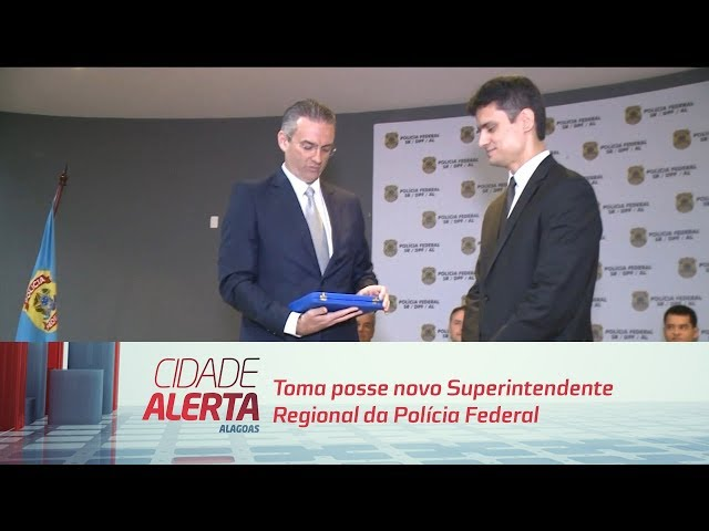 Toma posse novo Superintendente Regional da Polícia Federal do estado de Alagoas