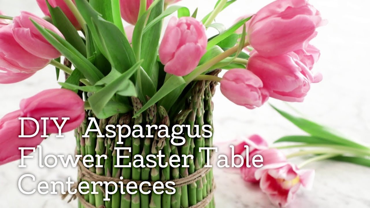 Easter Table Diy Asparagus Flower Centerpieces Video Kroger