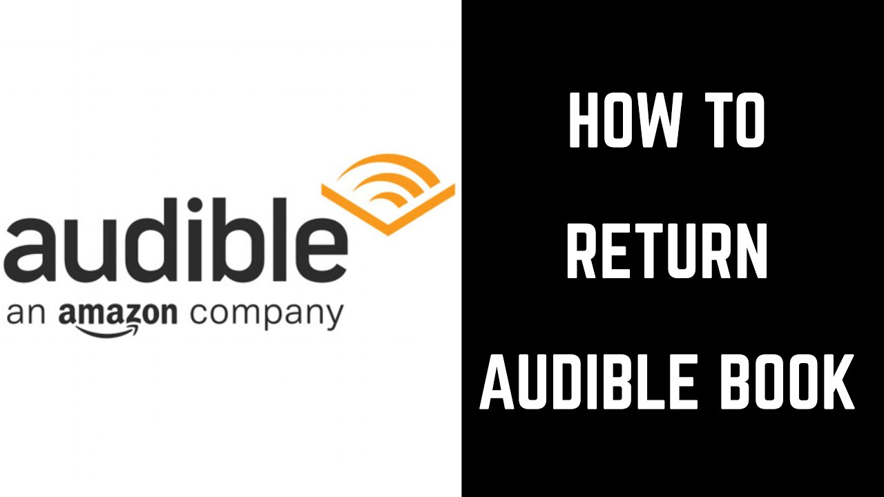 Amazon Audible Return How To Return A Book On Audible