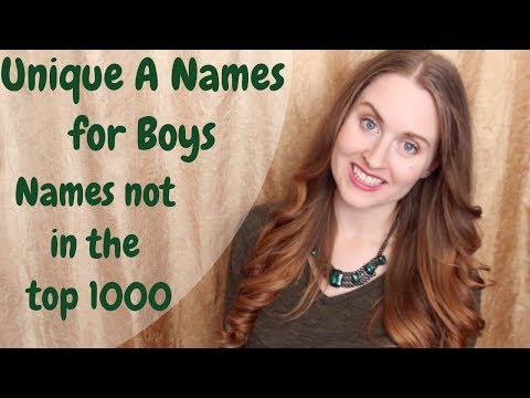 UNUSUAL RARE A NAMES FOR BOYS