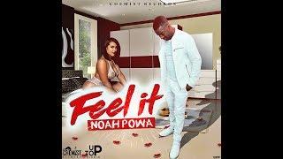 Noah Powa - Feel It [Clean Version] - April 2018