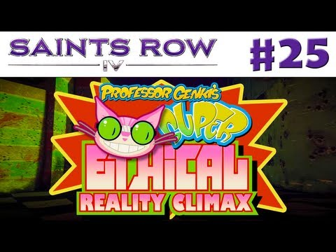Saints Row IV - Gameplay Walkthrough Part 25 - Super Ethical Reality Climax (PC, Xbox 360, PS3)