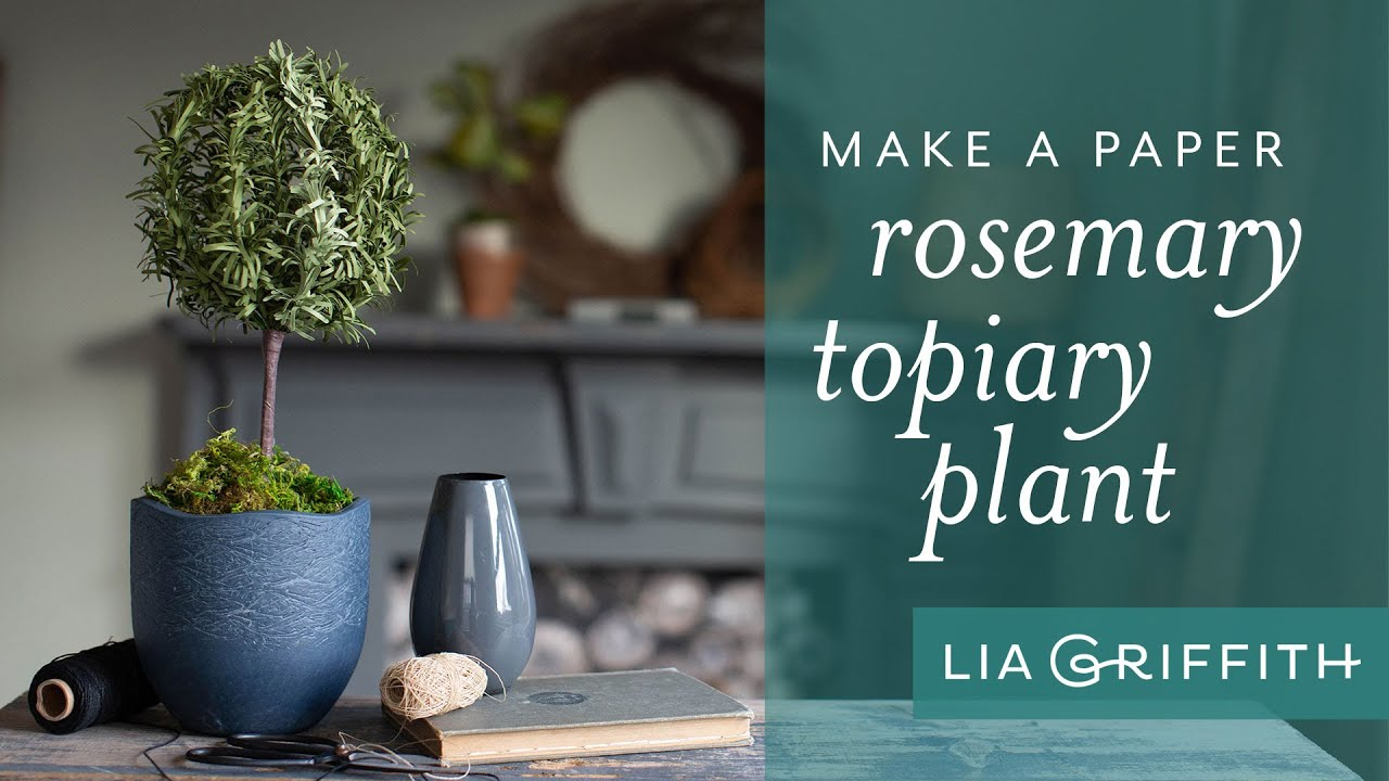 Video Tutorial: Paper Rosemary Topiary