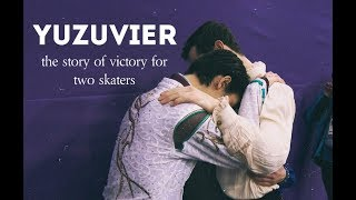 YUZUVIER — Javier Fernandez & Yuzuru Hanyu — The story of one victory for two skaters