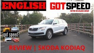 Skoda Kodiaq Review - Most Premium in its Segment | GotSpeed