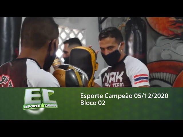 Esporte Campeão 05/12/2020 - Bloco 02