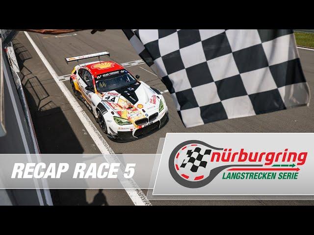 Recap Rennen 5 Nürburgring Langstrecken-Serie (NLS)