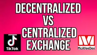 Decentralized VS Centralized Exchange in Under 1 Minute!
