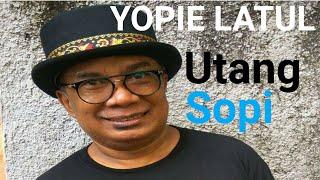 YOPPIE LATUL - HUTANG SOPI (YM Official Music Video)