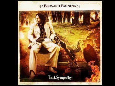 Bernard Fanning - Watch Over Me