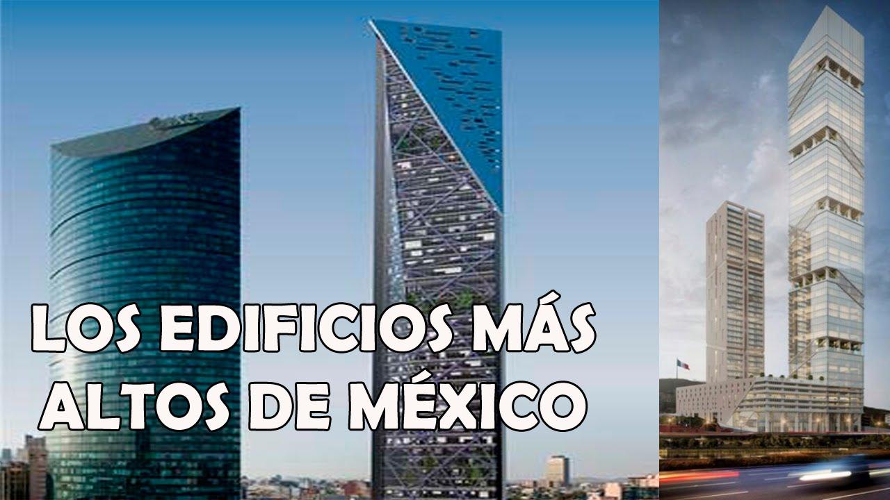 Los 10 edificios m s altos de m xico youtube for Edificio de los azulejos