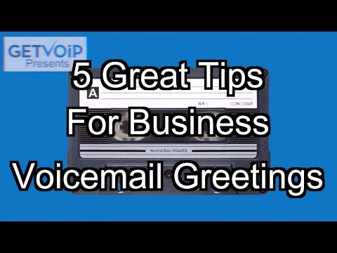 5 Tips For Great Business Voicemail Greetings
