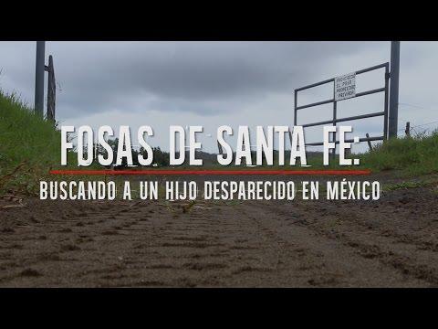 Fosas de Santa Fe: Buscando a un hijo desaparecido en México